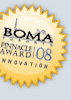 BOMA Pinnacle Award for Innovation — 2008